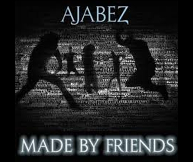 Ajabez - Made by Friends
